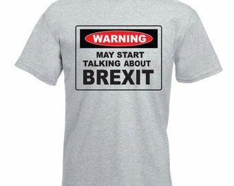 b342bf33 Funny Brexit Men's T-Shirt - Warning May Start Talking About Brexit -  European Union / EU Gift Idea / Father's Day Gift Idea
