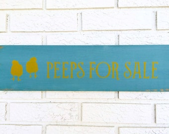 Peeps For Sale Sign, Peeps For Sale, Chicken Wood Sign, Easter Chick Sign, Seasonal Wood Sign, Baby Chickens SIgn, Chicks for Sale Sign