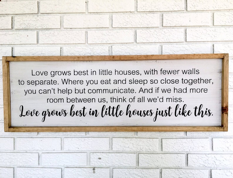 Love Grows Best In Little Houses Sign Rustic Wood Sign Tiny Etsy