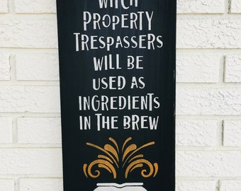 "Wood Sign - ""Warning Witch Property..."" Fall Decor - Autumn Decor - Thanksgiving - Halloween - Harvest - Farmhouse Style"