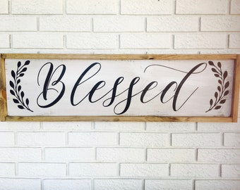 Blessed Sign, Blessed, Blessed Wood Sign, Rustic Blessed Sign, Blessed Home Decor, Blessed Wall Decor, Blessed Wall Hanging, Rustic Wood Art