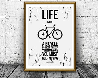 Black and White Bicycle Quote Print, Life Is Like A Bicycle Poster, Home Decor