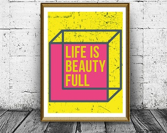 Life Is Beautyfull Print, Wall Art Prints, Geometric Poster, Home Decor, Purple and Yellow, Inspiration Quote