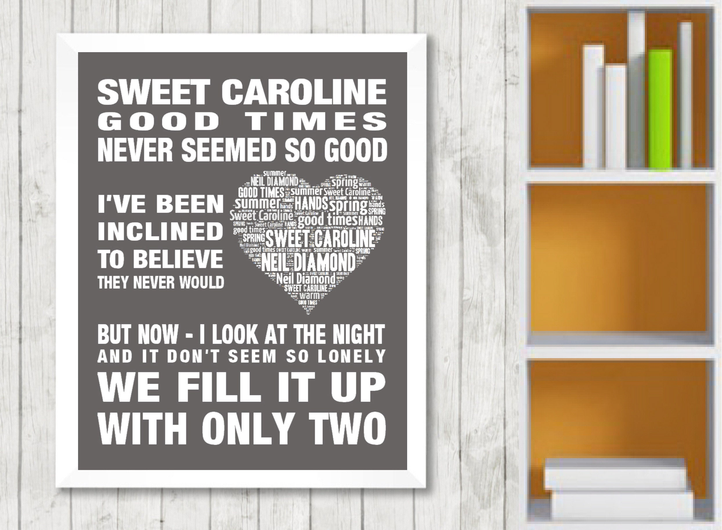 Neil Diamond  Song Lyrics Typography Print Poster Artwork Home Sweet Caroline