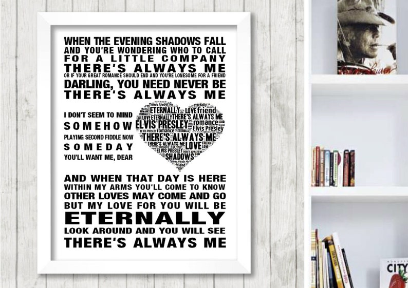 ELVIS PRESLEY There's Always Me Music Love Song Lyrics Wall Art Print Home  Decor Framed Picture Gift Free UK Postage