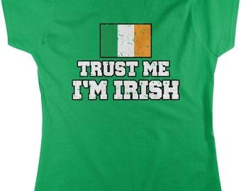 4ff0e402743 Trust me i m irish
