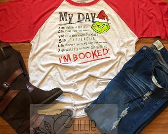 Mr. Grinch I'm booked shirt