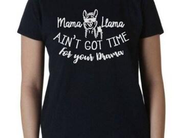 Mama Llama ain't got time for drama