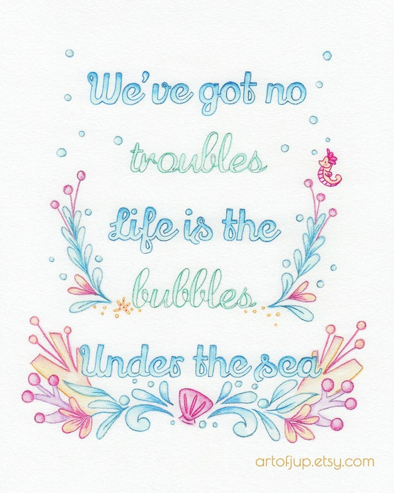 Disney Little mermaid, print, quote, under the sea, home decor