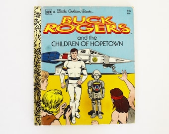Vintage Children's Book - Little Golden Book - Buck Rogers & the Children of Hopetown -  1979 Edition
