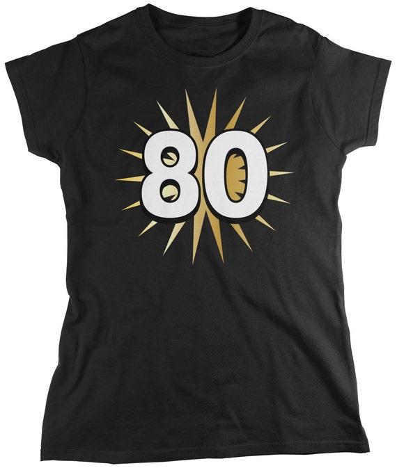 Gold Star 80th Birthday Ladies T Shirt Party