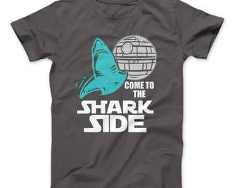 8fd7c904 Shark Shirt For Shark Lovers Come To The Shark Side T-Shirt Shark Lovers,  Sharks, Shark Week, Star Wars, Death Star
