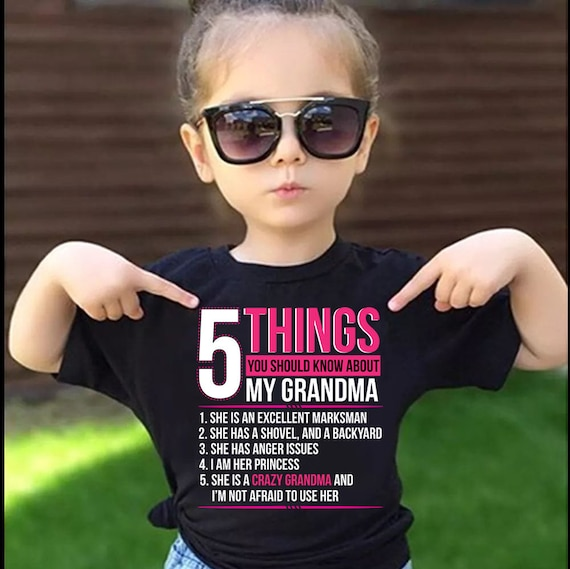 5 Things you should know about my GRANDMA Baby Tshirt