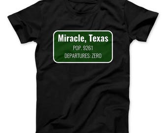 Miracle Texas Shirt Population 9,621 Departures 0 T-Shirt Inspired By The Leftovers Miracle Town Of Jarden