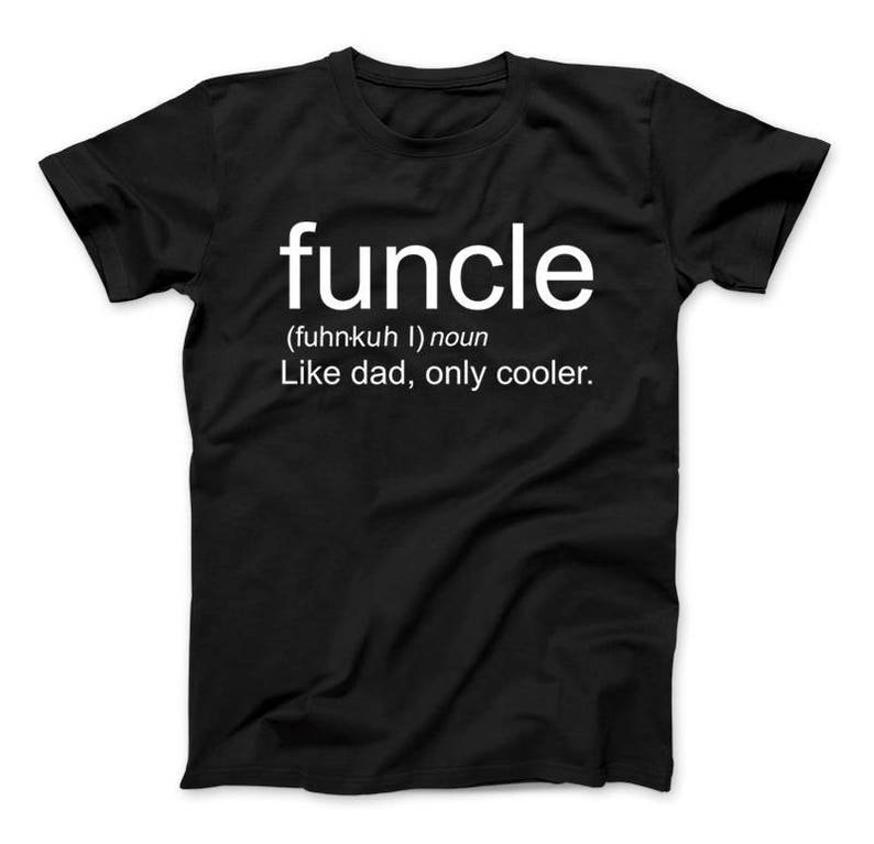 f59b4b4c FUNCLE Like Dad Only Cooler Fun Uncle Funny T-shirt For | Etsy