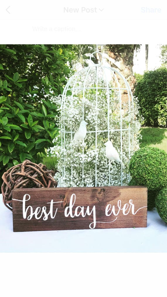 Best Day Ever Sign Used Wedding Decor Rehearsal Dinner Etsy