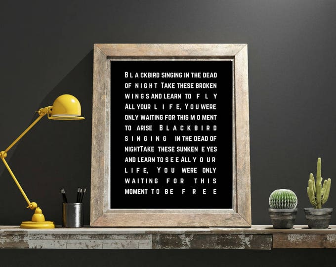 Featured listing image: The Beatles Blackbird Song Lyric Art Bestie College Student Moving Away Gifts Sentimental Gifts One Year Anniversary Last Minute Gift Prints