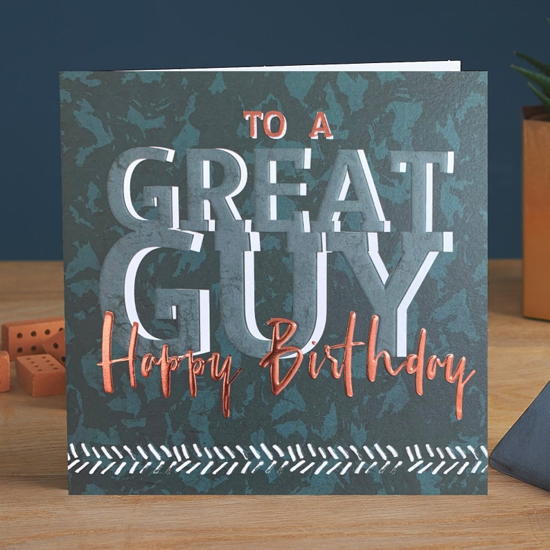 To A Great Guy Happy Birthday Male Birthday Card With