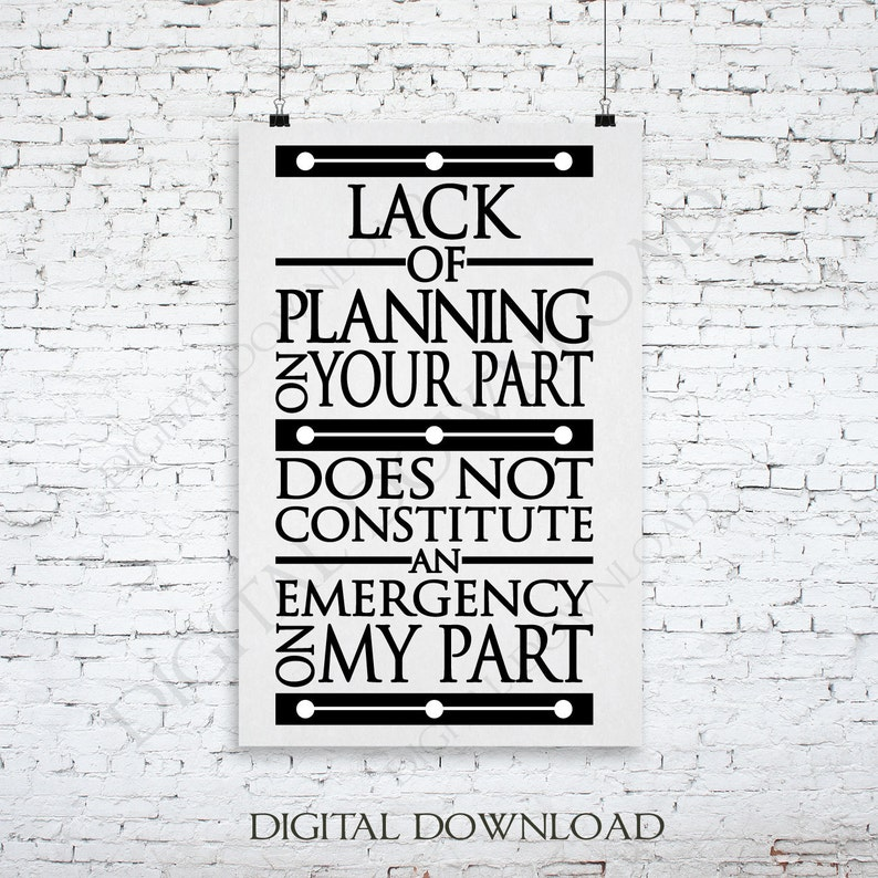 Funny Quote Design For Crafts Lack Of Planning Saying To Etsy