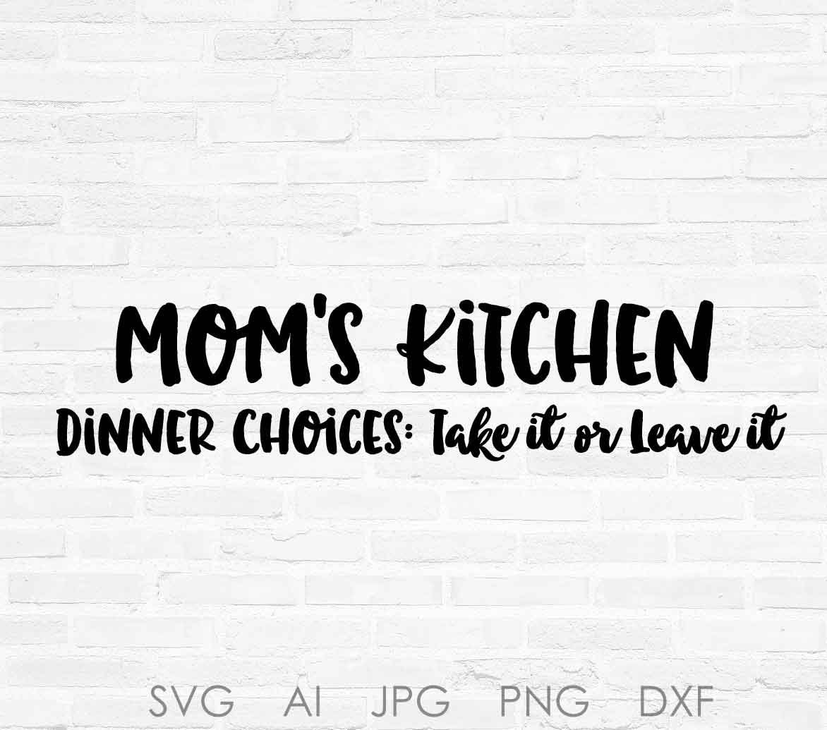 Mom\'s Kitchen SVG Clipart Quote Design, Mother\'s Day Craft File ...