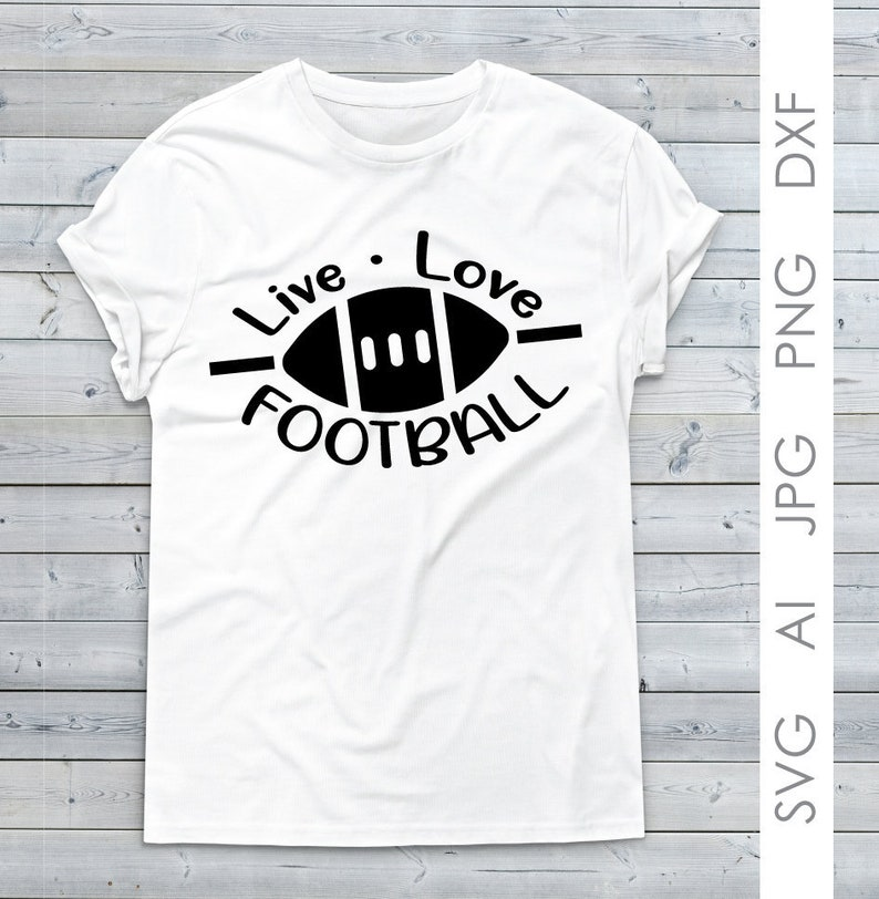 Football Clipart Quote Svg Live Love Football Women S Etsy