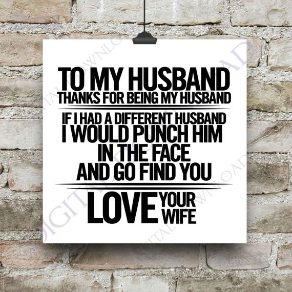 Husband Saying Love Your Wife Quote Vector Digital Download Etsy