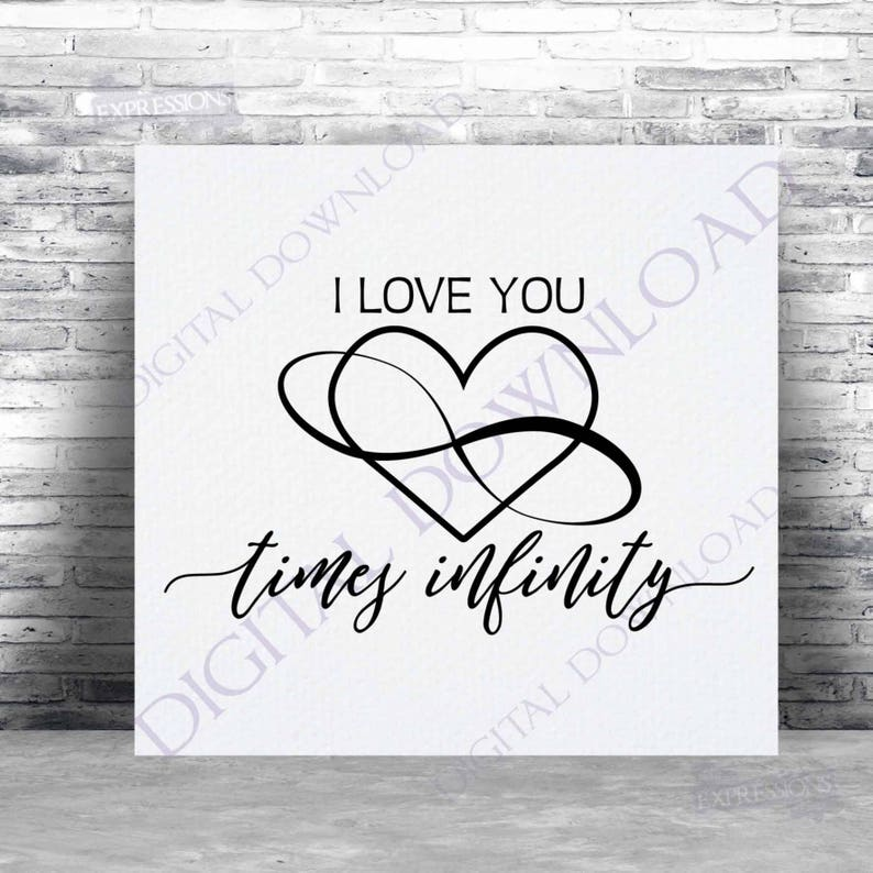 I Love You Times Infinity Symbol Svg Quote Vector Digital Etsy