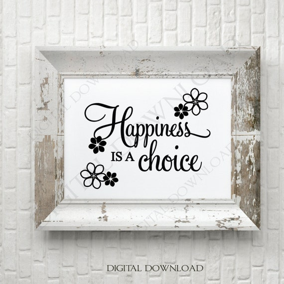 Happiness Is A Choice Svg Quote Design Inspirational Vinyl Etsy