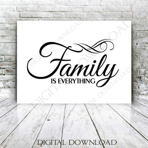 Family Is Everything Design Vector Print Quotes Vinyl Etsy