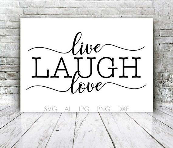 Live Laugh Love Die Cut Design Svg Files Saying Vector Etsy