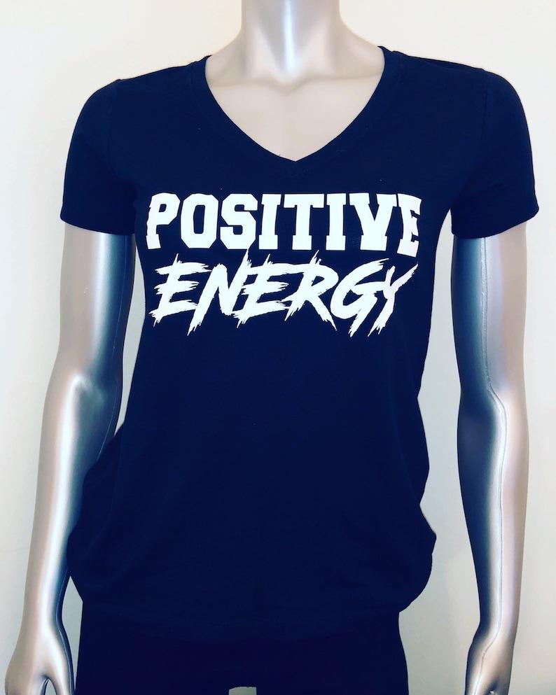 Positive Energy Tshirt