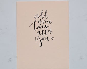 All of Me Loves All of You Quote Card