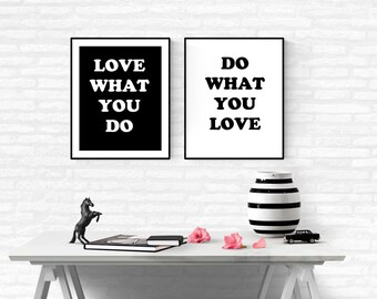 Love What You Do, Graduation Gift, Set Of 2 Posters Inspirational Quote, Motivational Quote, Black and White, Affiche Noir et Blanc, Minimal