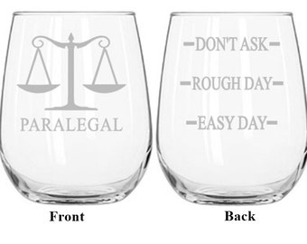 Paralegal, Court Reporter, Judge, Judicial Assistant, Future Lawyer, Bailiff, Judge Gift, Lawyer Gift, Clerk of the Court, Lawyer Wine Glass