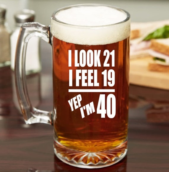 Funny 40th Birthday Gift For Him Or Her Etched Beer Mug
