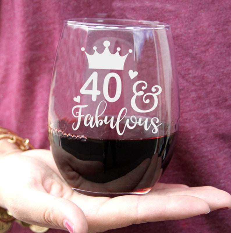 Womans 40th Birthday Wine Glass Turning 40 Gift For Her