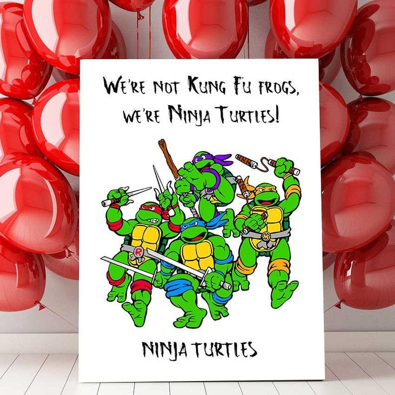 Ninja Turtles Birthday Party Decor Ninja Turtles Quote Tmnt Etsy
