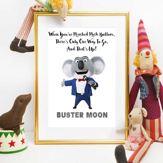 Sing Movie Print Quote Buster Moon Sing The Movie Printable | Etsy