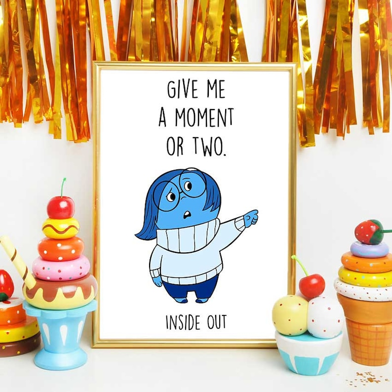 Inside Out Decorations Sadness Quote Inside Out Print Etsy
