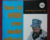 How to Wire Your Model Railroad, by Linn H. Westcott, 1973