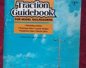 Traction Guidebook for Model Railroaders, Edited by Mike Schaffer, 1974