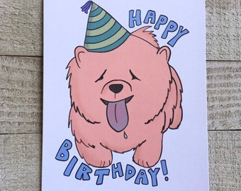 Chow chow birthday card, dog lover, silly birthday hat, cute dog card, hand drawn, for husband, uncle, wife, son, daughter, aunt, ldr
