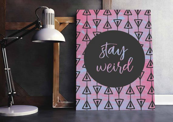 Teen Girl Room Decor Stay Weird Printable Quote Poster Pink And Black Wall Art 5x7 8x10