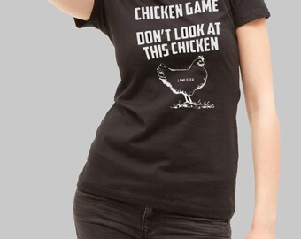 Chicken Game Of Troll Funny T-shirt. Male and Female Apparel