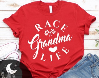 Race Grandma Life Short Sleeve Shirt, V-Neck or Long Sleeve T-Shirt, Race Grandma Race Day Shirts