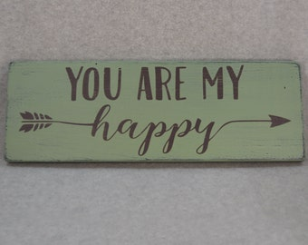 Rustic You Are My Happy Arrow Wood Sign, Sage Green & Brown   Farmhouse Chic