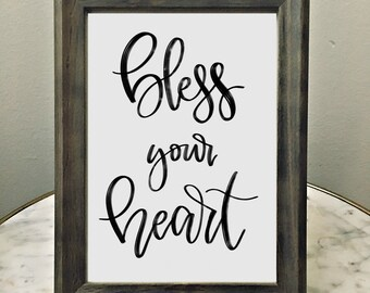 Bless Your Heart | INSTANT DIGITAL DOWNLOAD | pdf file format