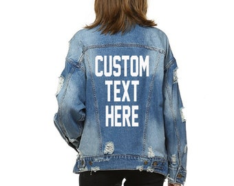 7b06a7d48f CUSTOM TEXT Oversized Denim Jacket Mid-Wash Vintage Inspired Distressed  Outerwear Jacket- Womens Distressed Custom Text Jacket- Jean Jacket
