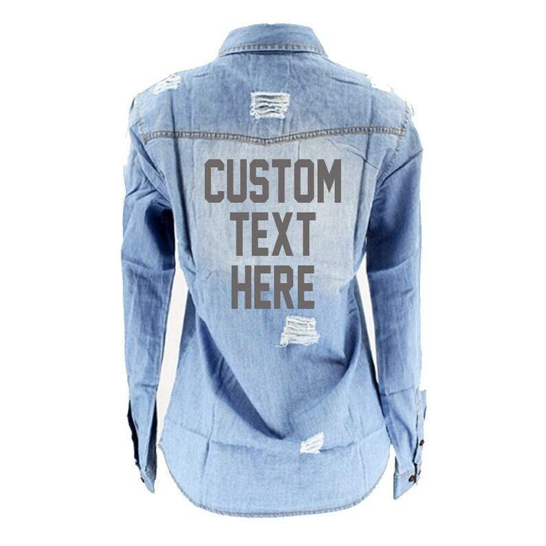 78260e5943 CUSTOM TEXT Distressed Mid-Wash Denim Shirt Customize Your