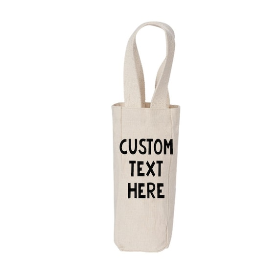Custom Wine Single Bottle Tote Bag Canvas Double Print Your Text or Logo Make it your Own school event personalized graphic Christmas Gift